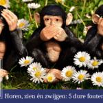 5 dure fouten bij organisaties